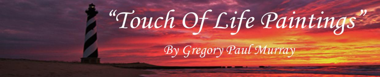 Touch Of Life header logo for North Carolina Artist Gregory Murray